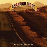 Abandon Hope - The Endless Ride
