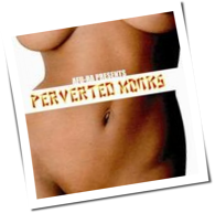 Afu-Ra - Presents Perverted Monks