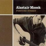 Alastair Moock - Fortune Street