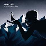 Angry Teng - Live In New York