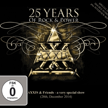 Axxis - 25 Years Of Rock & Power
