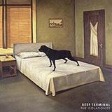 Beef Terminal - The Isolationist