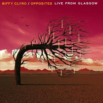 Biffy Clyro - Opposites - Live From Glasgow