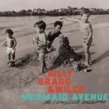 Billy Bragg & Wilco - Mermaid Avenue - The Complete Sessions Artwork