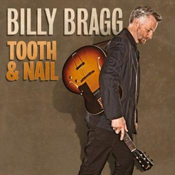 Billy Bragg - Tooth & Nail Artwork