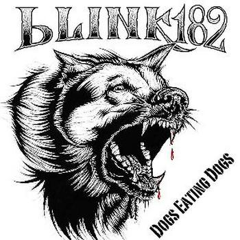 Blink 182 - Dogs Eating Dogs