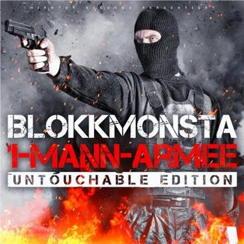 Blokkmonsta - 1-Mann-Armee (Untouchable Edition) Artwork