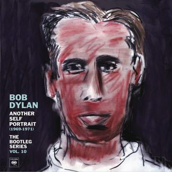 Bob Dylan - Another Self Portrait (1969-1971): The Bootleg Series Vol. 10