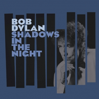 Bob Dylan - Shadows In The Night Artwork