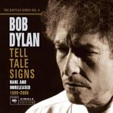 Bob Dylan - Tell Tale Signs: The Bootleg Series Vol. 8 Artwork