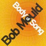 Bob Mould - Body Of Song Artwork