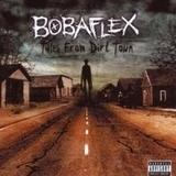 Bobaflex - Tales From Dirt Town