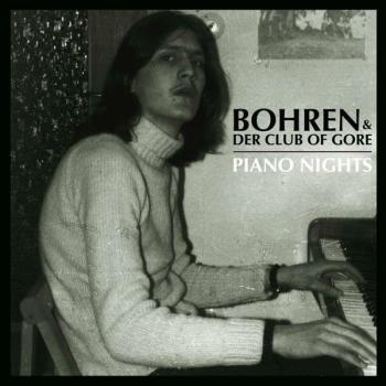 Bohren Und Der Club Of Gore - Piano Nights Artwork