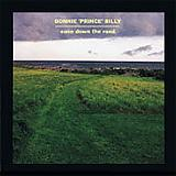 Bonnie 'Prince' Billy - Ease Down The Road Artwork