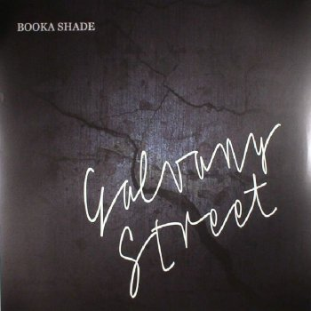 Booka Shade - Galvany Street Artwork
