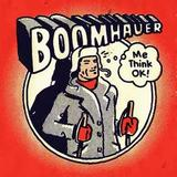 Boomhauer - Me Think OK!