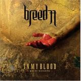 Breed 77 - In My Blood - En Mi Sangre