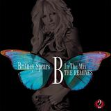 Britney Spears - B In The Mix - The Remixes Vol. 2 Artwork