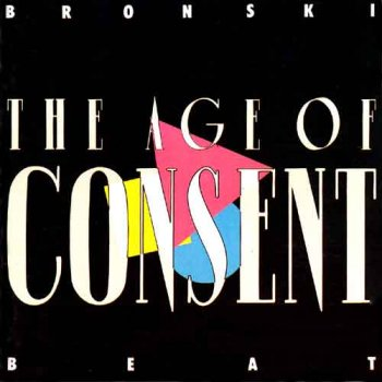 Bronski Beat - The Age Of Consent Artwork