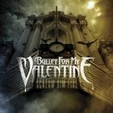 Bullet For My Valentine - Scream Aim Fire Artwork