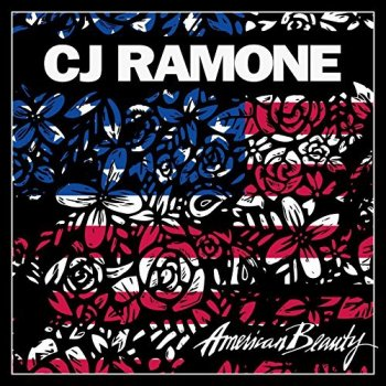 CJ Ramone - American Beauty Artwork
