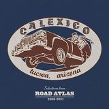 Calexico - Selections From Road Atlas 1998-2011 Artwork