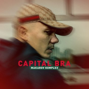 Capital Bra - Makarov Komplex Artwork