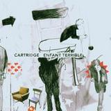 Cartridge - Enfant Terrible