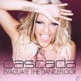Cascada - Evacuate The Dancefloor Artwork