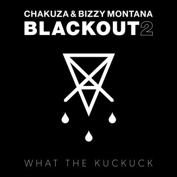Chakuza & Bizzy Montana - Blackout 2