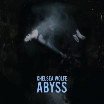 Chelsea Wolfe - Abyss Artwork