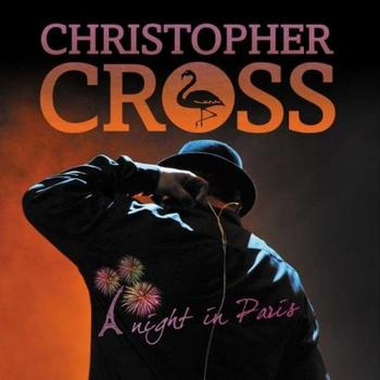 Christopher Cross - A Night In Paris Artwork