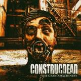 Construcdead - The Grand Machinery