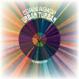 Cornershop - Urban Turban - The Singhles Club