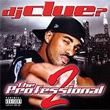 DJ Clue - The Professional Part 2