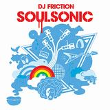 DJ Friction - Soul Sonic