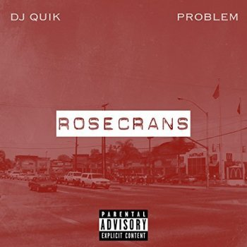 DJ Quik & Problem - Rosecrans Artwork