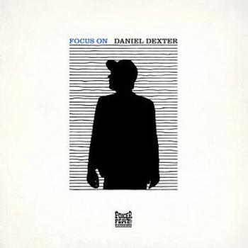 Daniel Dexter - Focus On