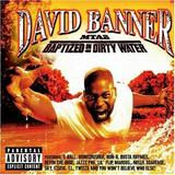 David Banner - MTA2: Baptized In Dirty Water
