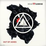 Dead By Sunrise - Out Of Ashes