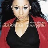 Debelah Morgan - Dance With Me