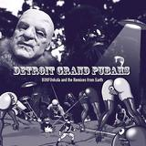 Detroit Grand Pubahs - Buttfunkula And The Remixes From Earth