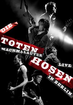 Die Toten Hosen - Machmalauter - Live In Berlin Artwork