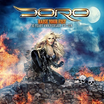 Doro - Raise Your Fist (Anniversary Edition)