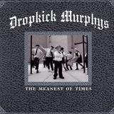 Dropkick Murphys - The Meanest of Times Artwork