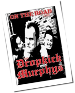 Dropkick Murphys - On The Road With