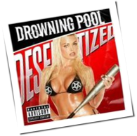 Drowning Pool - Desensitized
