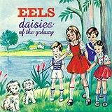 Eels - Daisies Of The Galaxy Artwork