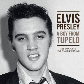 Elvis Presley - A Boy From Tupelo: The Complete 1953-1955 Recordings Artwork