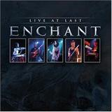 Enchant - Live At Last